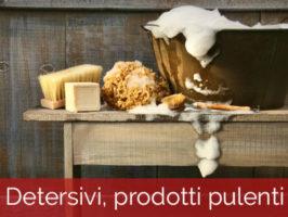 Detersivi, prodotti pulenti